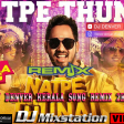 DJ DENVER Natpe Thuna Kerala Song ReMiX 2k19