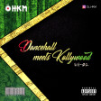 Dancehall Meets Kollywood Vol 02 [Tamil Mixtape]