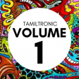 Tamiltronic Vol 1 DJ SET