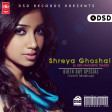 Shreya Ghoshal Birthday Mashup v1 - DJ DSD
