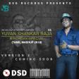 U1 Birthday Special Mashup v1- DJ DSD