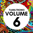 Tamiltronic Vol 6 DJ SET