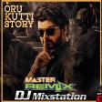 DJ DENVER Master Oru Kutti Story ReMiX 2020 bass