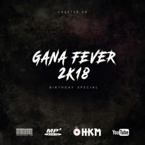 GANA FEVER 2K18 - Dj HKM