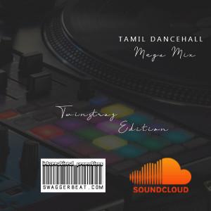 Twinstraz Tamil Mega Mix 2020