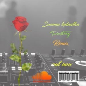 Summa_Kidantha Twinstraz Remix