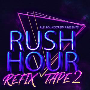 3. Rush Hour Fixtape 2