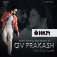 Heart Melting Collection of GV Prakash (Tamil Mixtape)