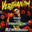 DJ DENVER Verithanam ReMiX 2K19